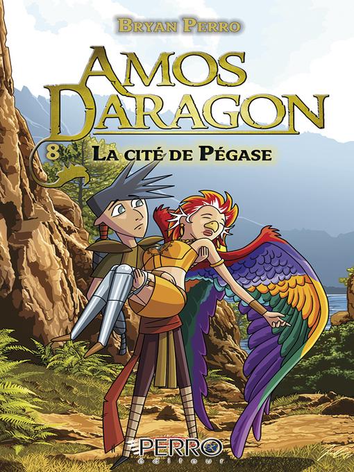 Title details for La cité de Pégase by Bryan Perro - Available