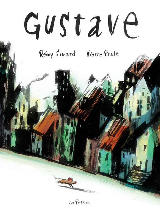 Title details for Gustave by Rémy Simard - Available