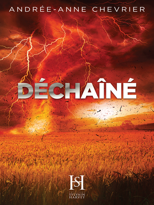 Title details for Déchaîné by Andrée-Anne Chevrier - Available