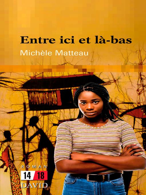 Title details for Entre ici et là-bas by Michèle Matteau - Available