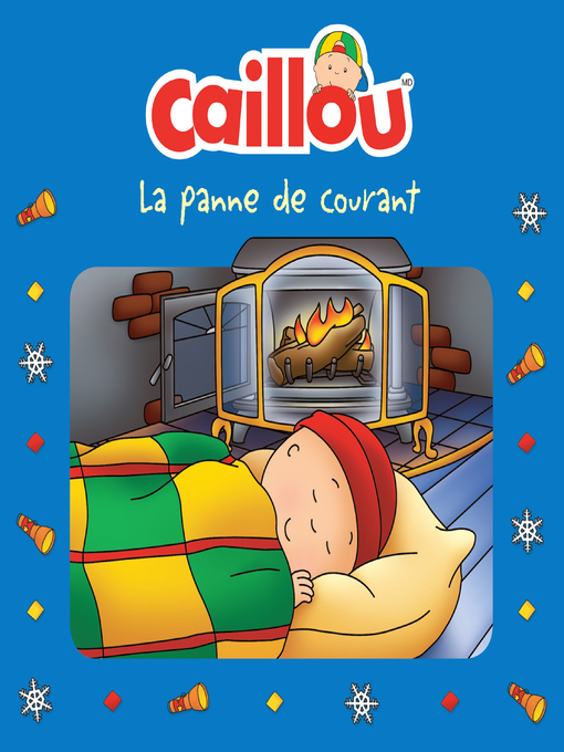Title details for Caillou, La panne de courant by Anne Paradis - Available