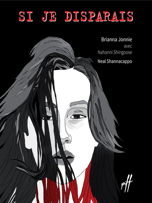 Title details for Si je disparais by Brianna JONNIE Jonnie - Available