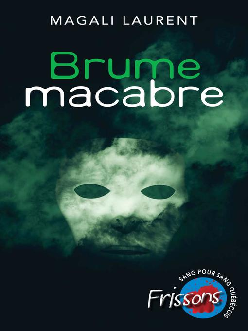 Title details for Brume macabre by Magali Laurent - Wait list