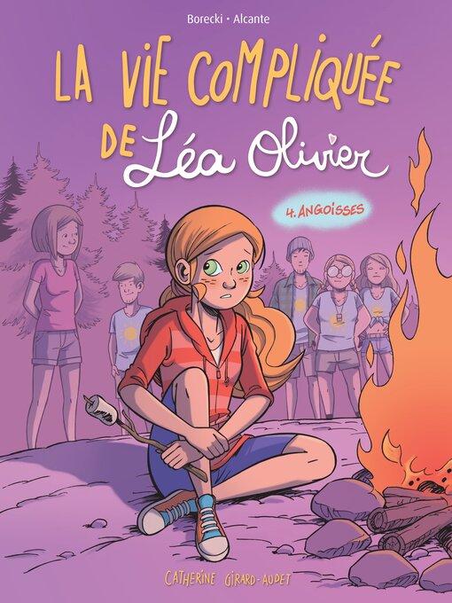 Title details for BD La vie compliquée de Léa Olivier tome 4 by Catherine Girard-Audet - Available