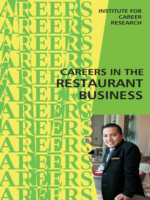 Title details for Careers in the Restaurant Business by Institute For Career Research - Available