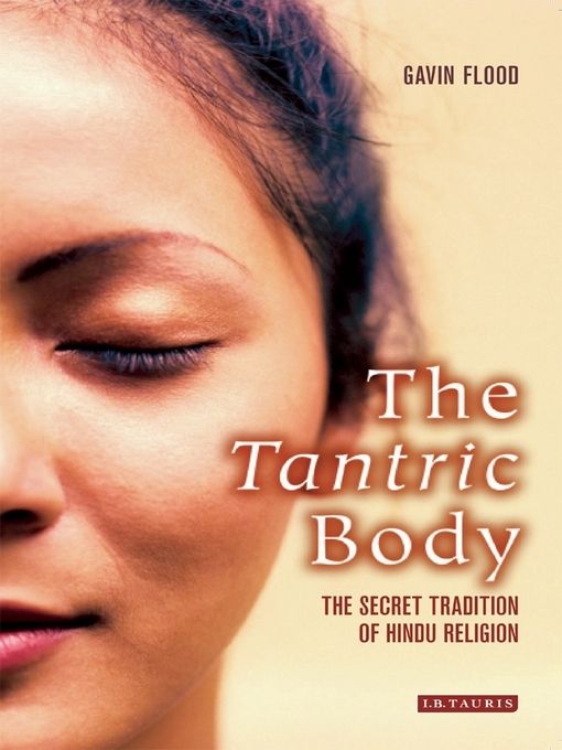 Title details for The Tantric Body by Gavin D. Flood - Available