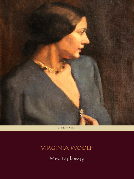 Title details for Mrs Dalloway by Virginia Woolf - Wait list