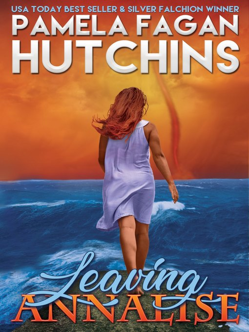 Title details for Leaving Annalise by Pamela Fagan Hutchins - Wait list