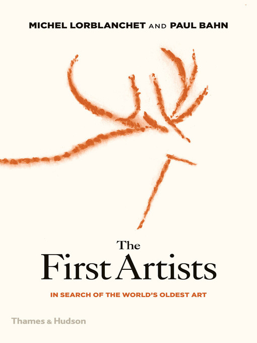 Title details for The First Artists by Paul Bahn - Available