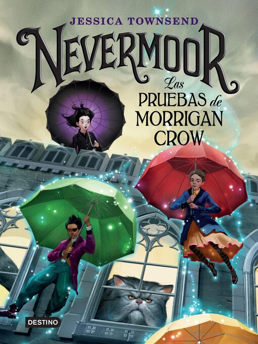 Title details for Nevermoor. Las pruebas de Morrigan Crow by Jessica Townsend - Available