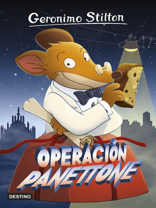 Title details for Operación Panettone by Geronimo Stilton - Available