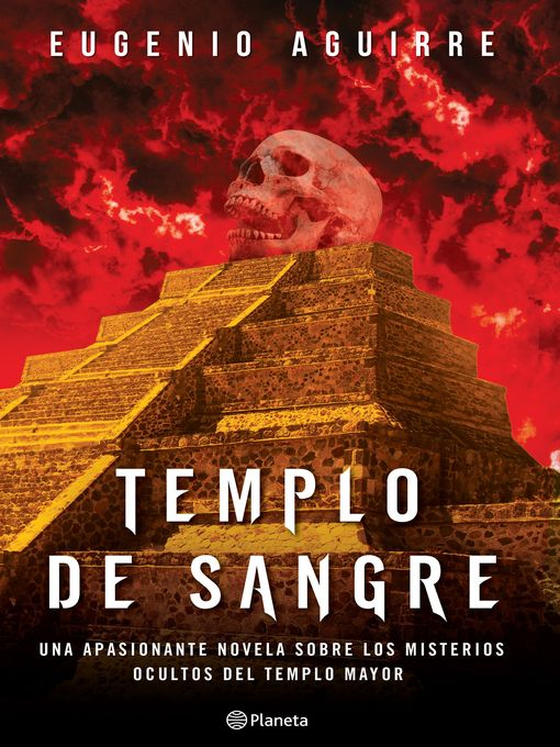 Title details for Templo de sangre by Eugenio Aguirre - Available