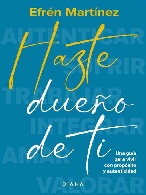 Title details for Hazte dueño de ti by Efrén Martínez - Available