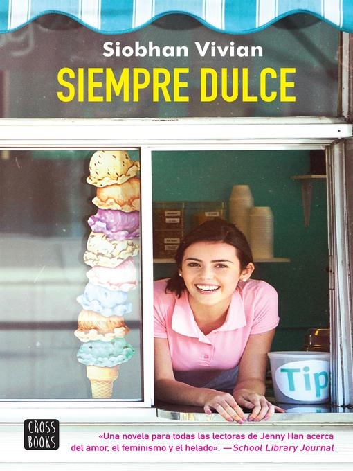 Title details for Siempre dulce by Siobhan Vivian - Available