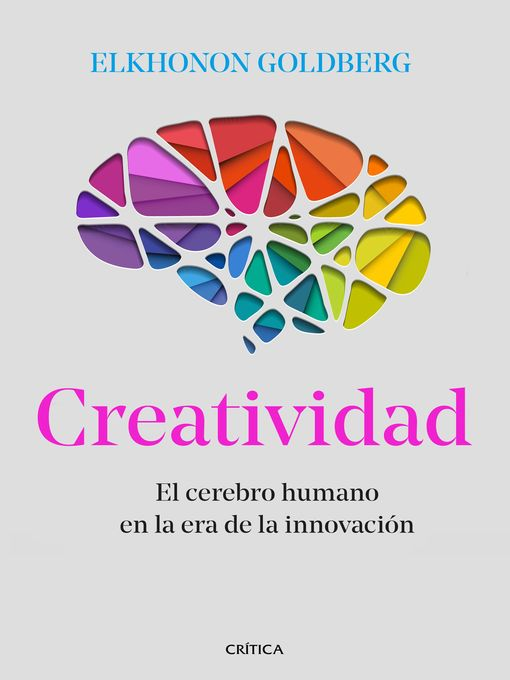 Title details for Creatividad by Elkhonon Goldberg - Available