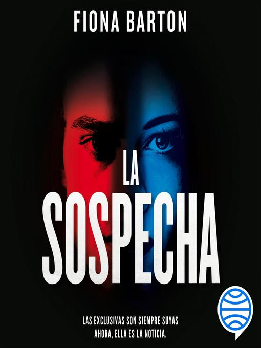 Title details for La sospecha by Fiona Barton - Available