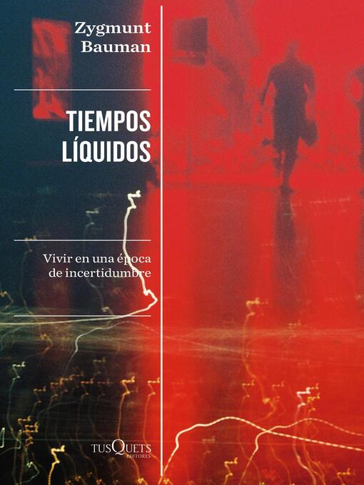Title details for Tiempos líquidos by Zygmunt Bauman - Available