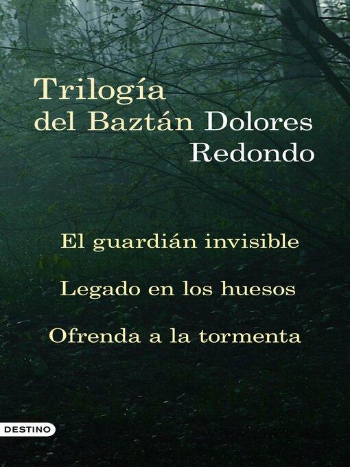 Title details for Trilogía del Baztán (pack) by Dolores Redondo - Available