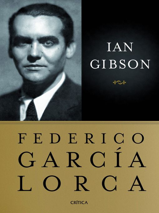 Title details for Federico García Lorca by Ian Gibson - Available