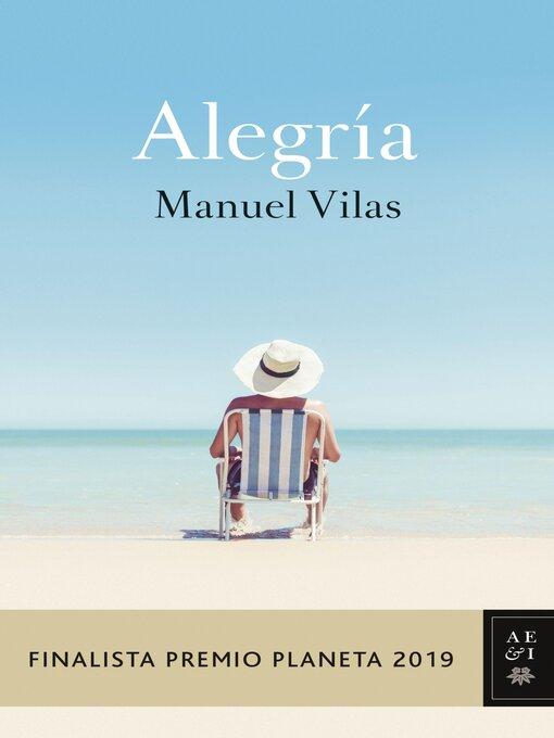 Title details for Alegría by Manuel Vilas - Available