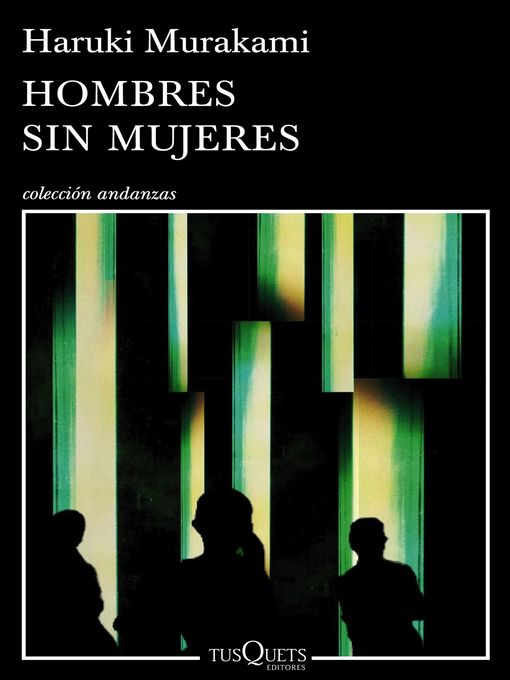 Title details for Hombres sin mujeres by Haruki Murakami - Available