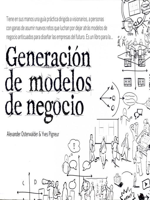 Title details for Generación de modelos de negocio by Alexander Osterwalder - Wait list