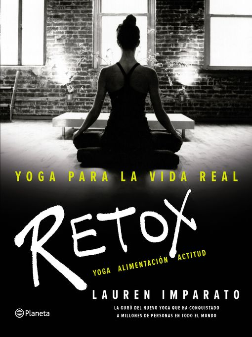 Title details for Yoga para la vida real. Retox by Lauren Imparato - Available