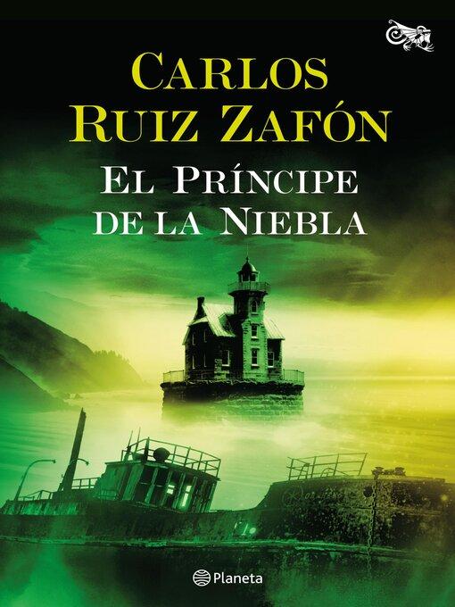 Title details for El Príncipe de la Niebla by Carlos Ruiz Zafón - Wait list