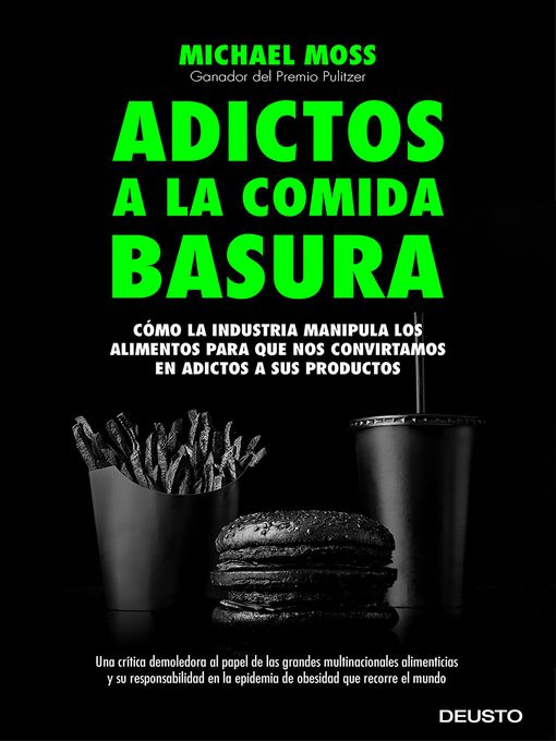 Title details for Adictos a la comida basura by Michael Moss - Available