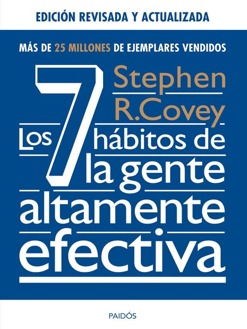 Title details for Los 7 hábitos de la gente altamente efectiva. Ed. revisada y actualizada by Stephen R. Covey - Available