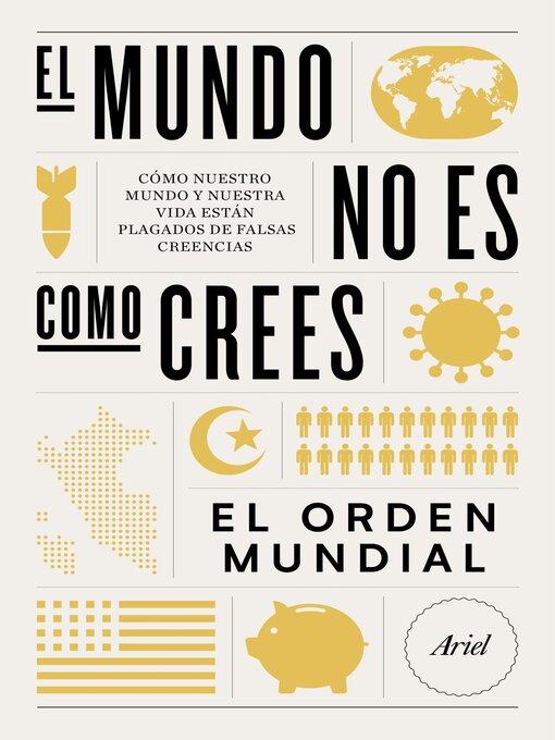 Title details for El mundo no es como crees by El Orden Mundial - Available