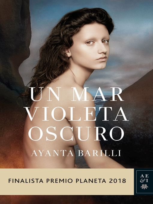 Title details for Un mar violeta oscuro by Ayanta Barilli - Available