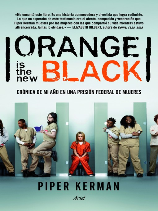 Title details for Orange is the new black by Piper Kerman - Available
