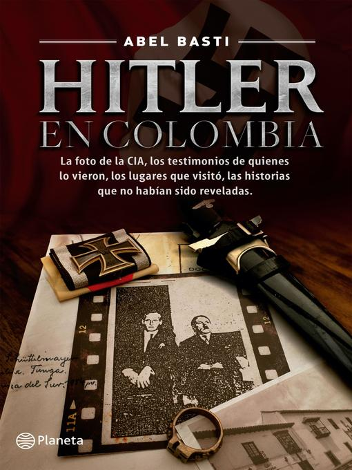 Title details for Hitler en Colombia by Abel Basti - Wait list