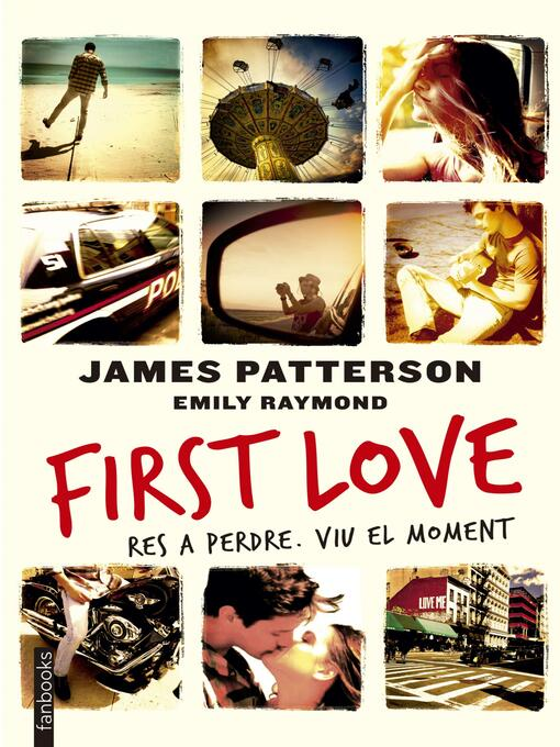 Title details for First love by James Patterson - Available