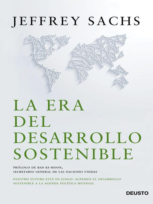 Detalles del título La era del desarrollo sostenible de Jeffrey D. Sachs - Lista de espera