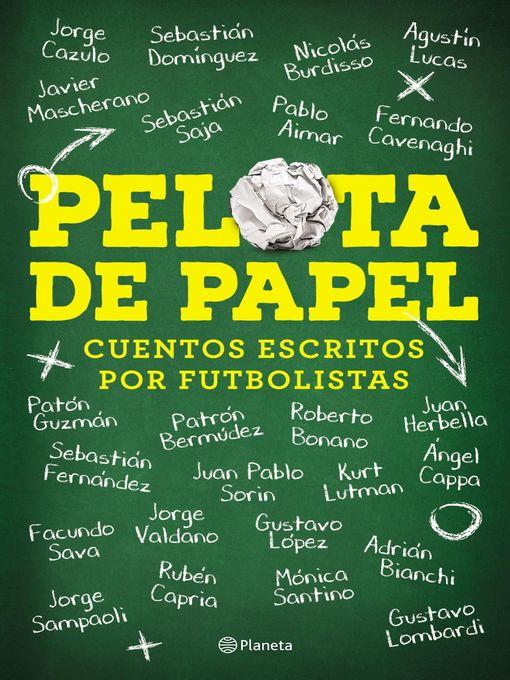 Detalles del título Pelota de papel de Sebastián Dominguez - Disponible