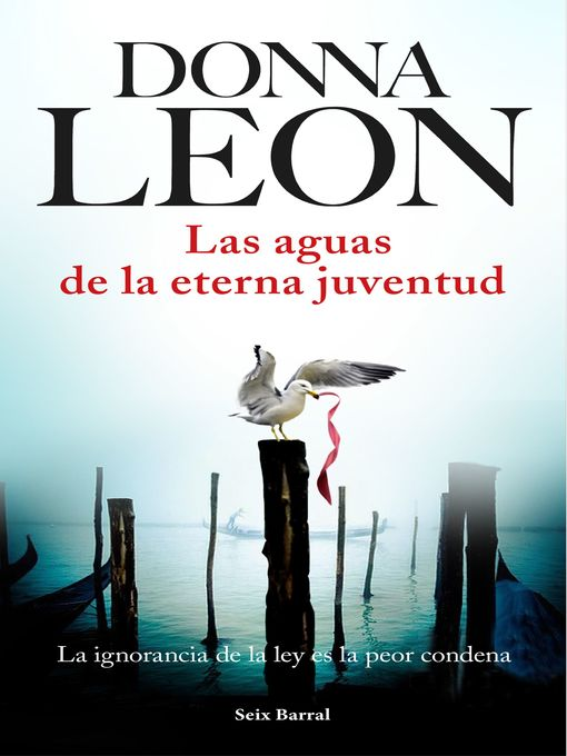 Title details for Las aguas de la eterna juventud by Donna Leon - Available