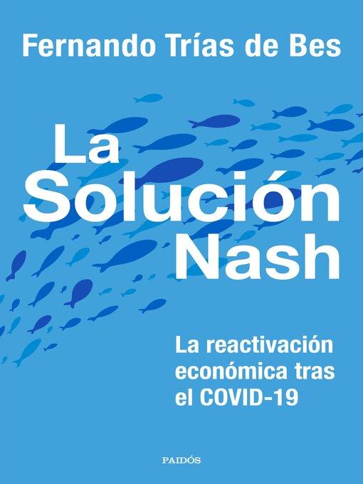 Title details for La solución Nash by Fernando Trías de Bes - Available