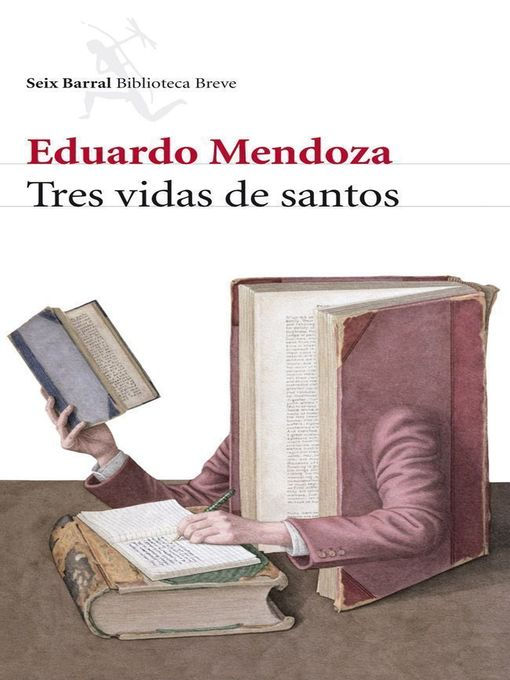 Title details for Tres vidas de santos by Eduardo Mendoza - Wait list