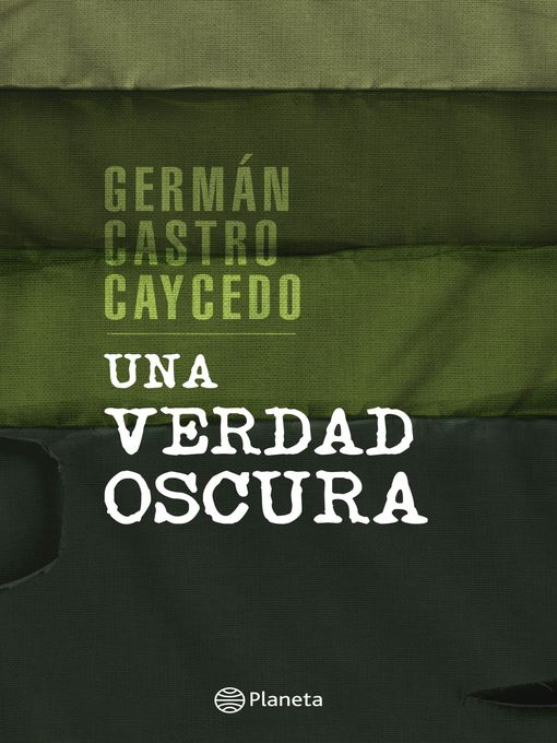 Title details for Una verdad oscura by Germán Castro Caycedo - Available