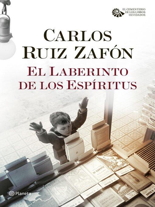 Title details for El laberinto de los espíritus by Carlos Ruiz Zafón - Wait list