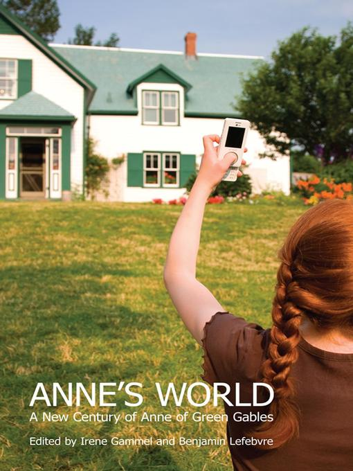 Title details for Anne's World by Irene Gammel - Wait list