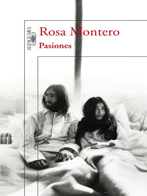 Title details for Pasiones by Rosa Montero - Wait list