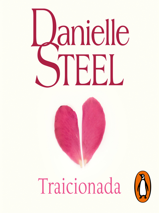Title details for Traicionada by Danielle Steel - Available