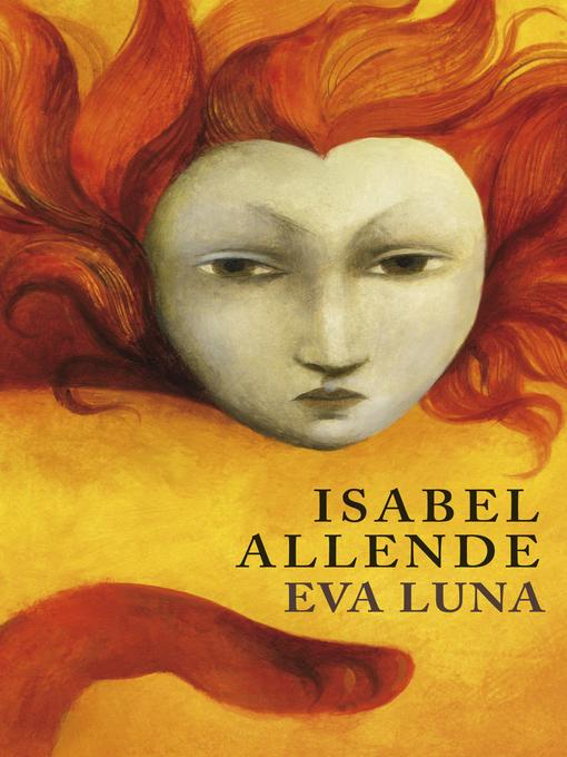 Title details for Eva Luna by Isabel Allende - Wait list