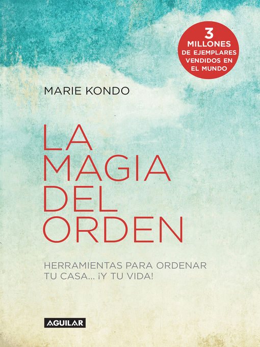 Title details for La magia del orden (La magia del orden 1) by Marie Kondo - Available