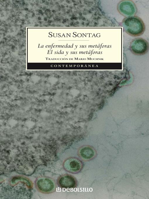 Title details for La enfermedad y sus metáforas | El sida y sus metáforas by Susan Sontag - Wait list