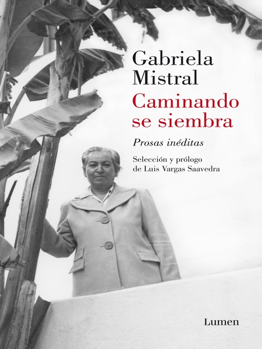 Title details for Caminando se Siembra by Gabriela Mistral - Wait list