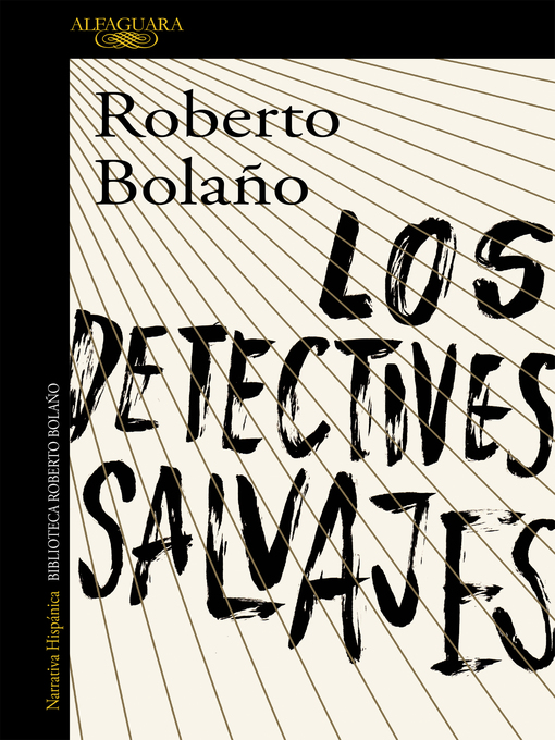 Title details for Los detectives salvajes by Roberto Bolaño - Wait list